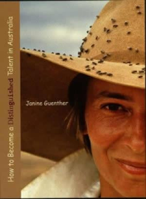 How to Become a Distinguished Talent in Australia by Janine Guenther | Paperback