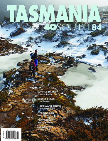 Tasmania 40°South Issue 84