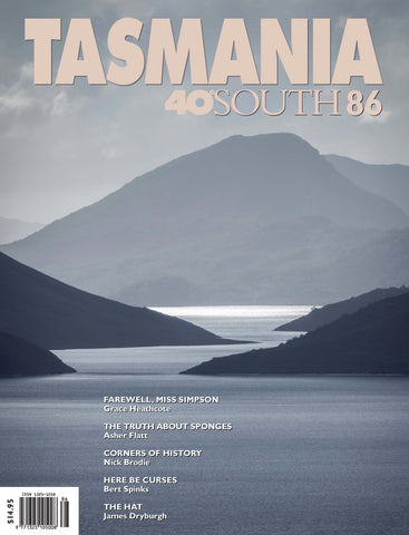 Tasmania 40°South Issue 86