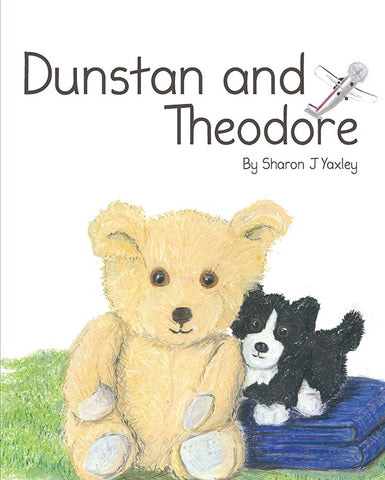 Dunstan and Theodore by Sharon J Yaxley | PB