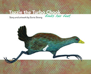 Tazzie the Turbo Chook Finds her Feet by Sonia Strong | Hardback