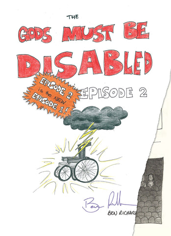 The Gods Must Be Disabled, Episode 2 | Ben Richardson | PB