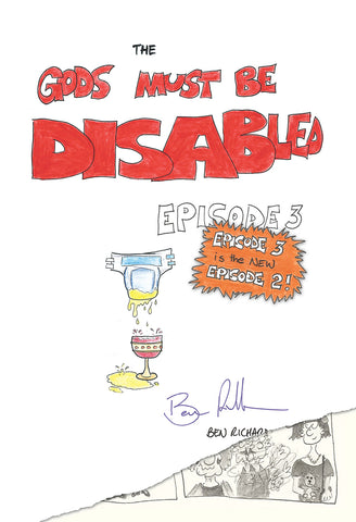 The Gods Must Be Disabled, Episode 3 | Ben Richardson | PB