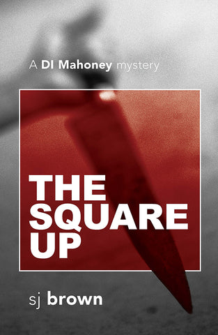 The Square Up by SJ Brown