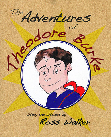 Adventures of Theodore Burke by Ross Walker | Paperback