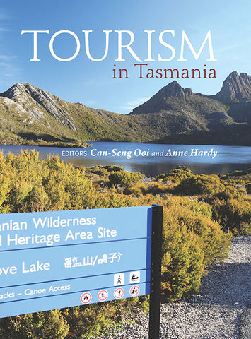 Tourism in Tasmania, Editors - Can Seng Ooi & Anne Hardy | PB
