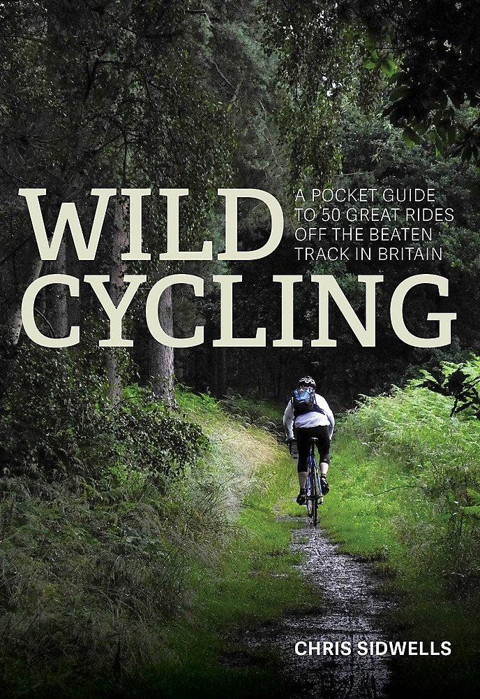 Wild Cycling Book by Chris Sidwells