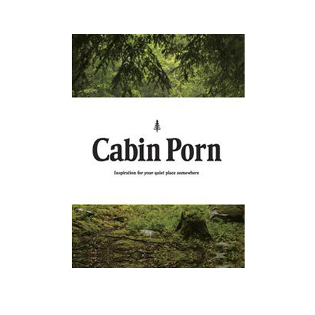 Cabin Porn Book by Zach Klein