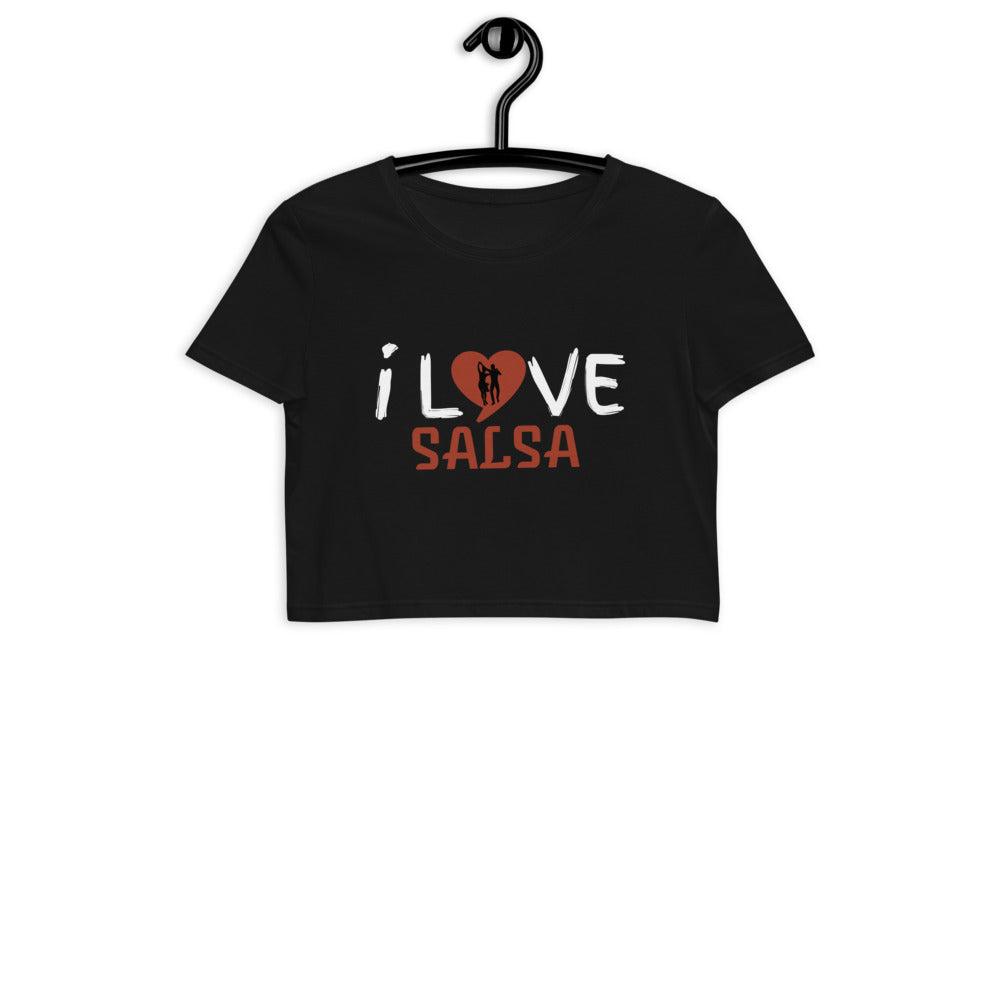 I LOVE SALSA / Organic Crop T-Shirt