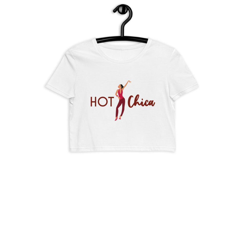 HOT CHICA / Organic Crop T-Shirt