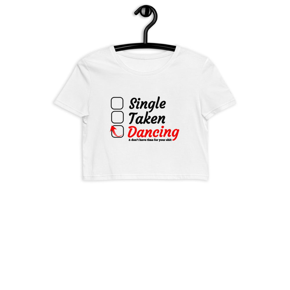 SINGLE TAKEN DANCING / Organic Crop T-Shirt