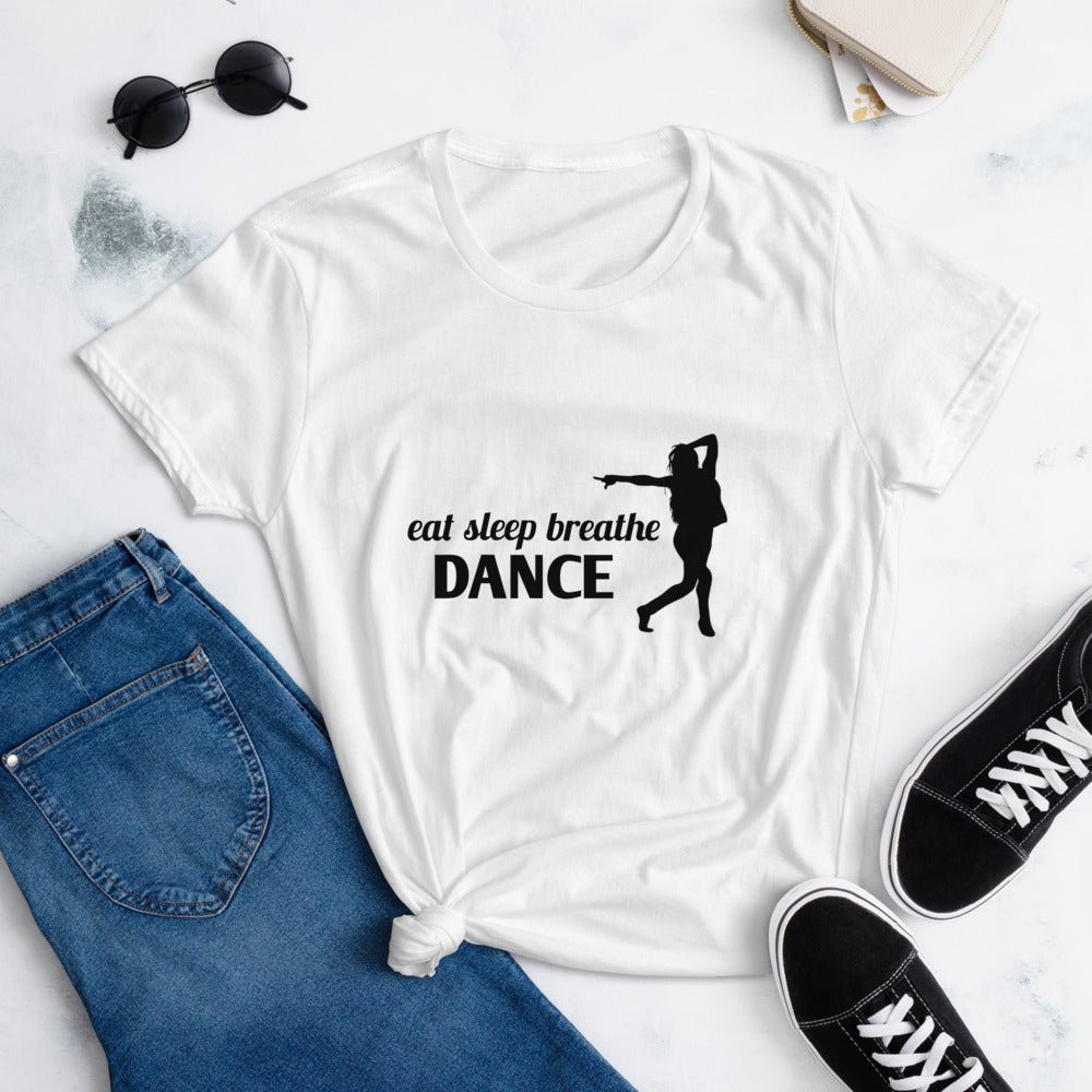 EAT SLEEP BREATHE DANCE / Fashion Fit T-Shirt