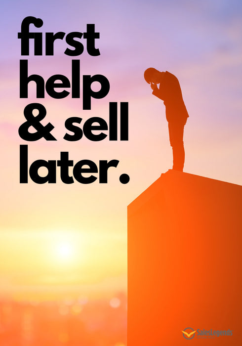 "Poster ""Help first and sell later"" - Sales Legends bv"