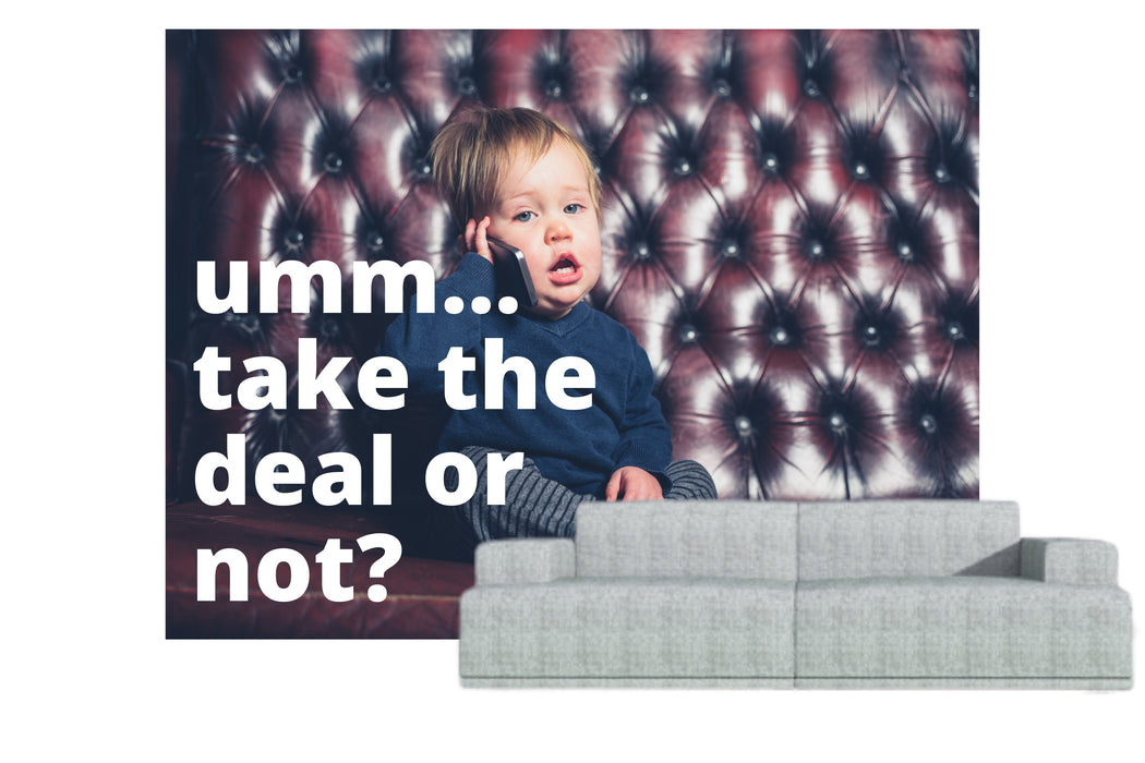 "Naadloos behang ""umm... take the deal or not"" - salesstyle"