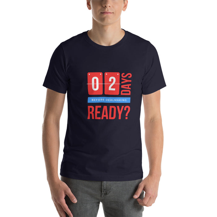 "T-Shirt ""02 days before dealmaking"" - salesstyle"