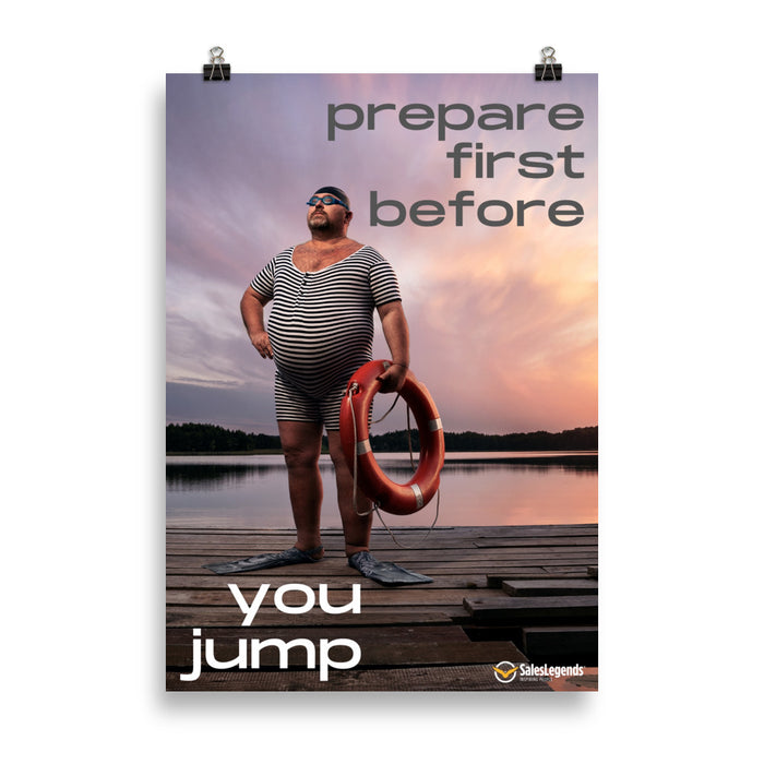 "Poster ""Prepare first before you jump"" - Sales Legends bv"