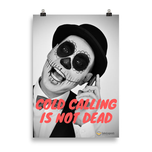 "Poster ""Cold calling is not dead"" - salesstyle"