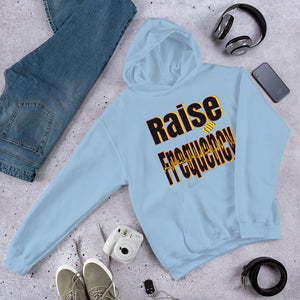Raise The Frequency Hoodie