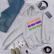 Load image into Gallery viewer, No Bad Vibes Hoodie