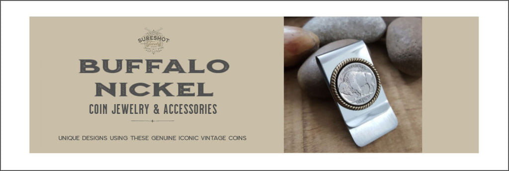 Buffalo Nickel Jewelry & Accessories for Him and Her - SureShot Jewelry