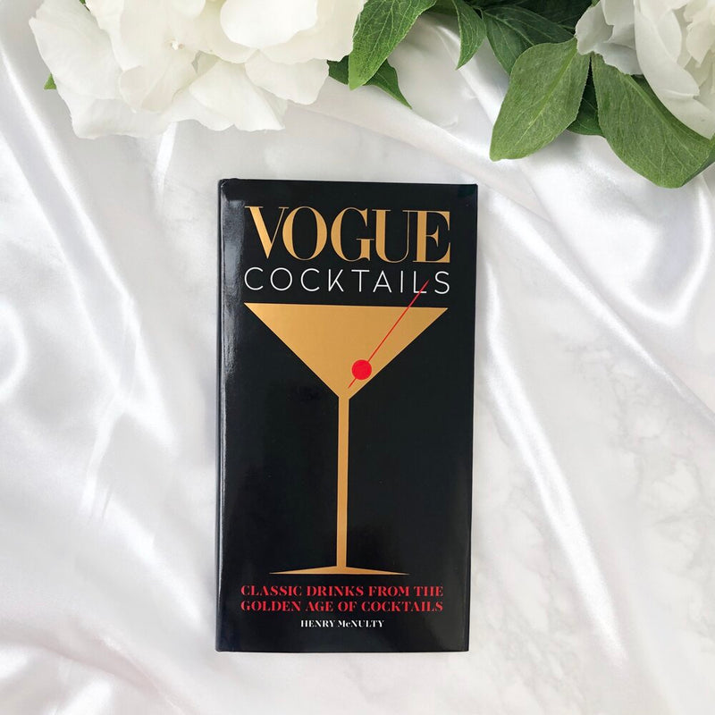 Vogue Cocktails : Classic drinks from the golden age of cocktails