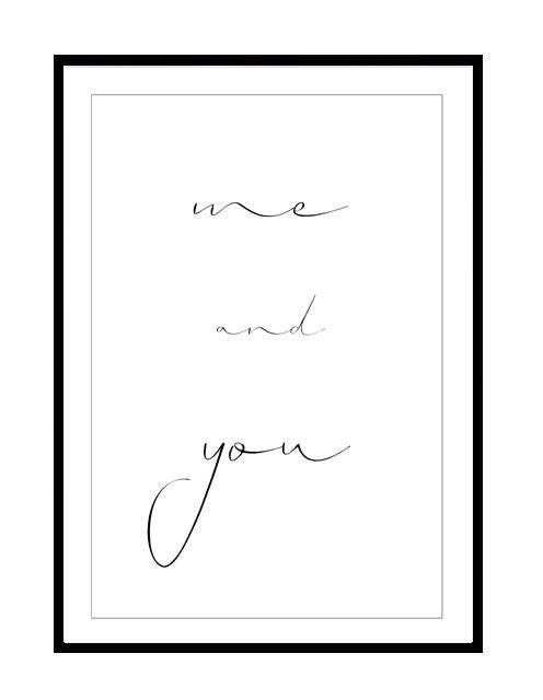 ME AND YOU ROMANCE PRINT - Options Available