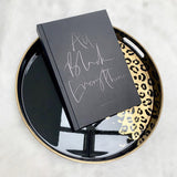 All Black Everything - The Illustrative Book of Luxe Styling Sally Faye