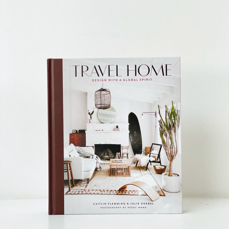 Travel Home: Design with a Global Spirit Book