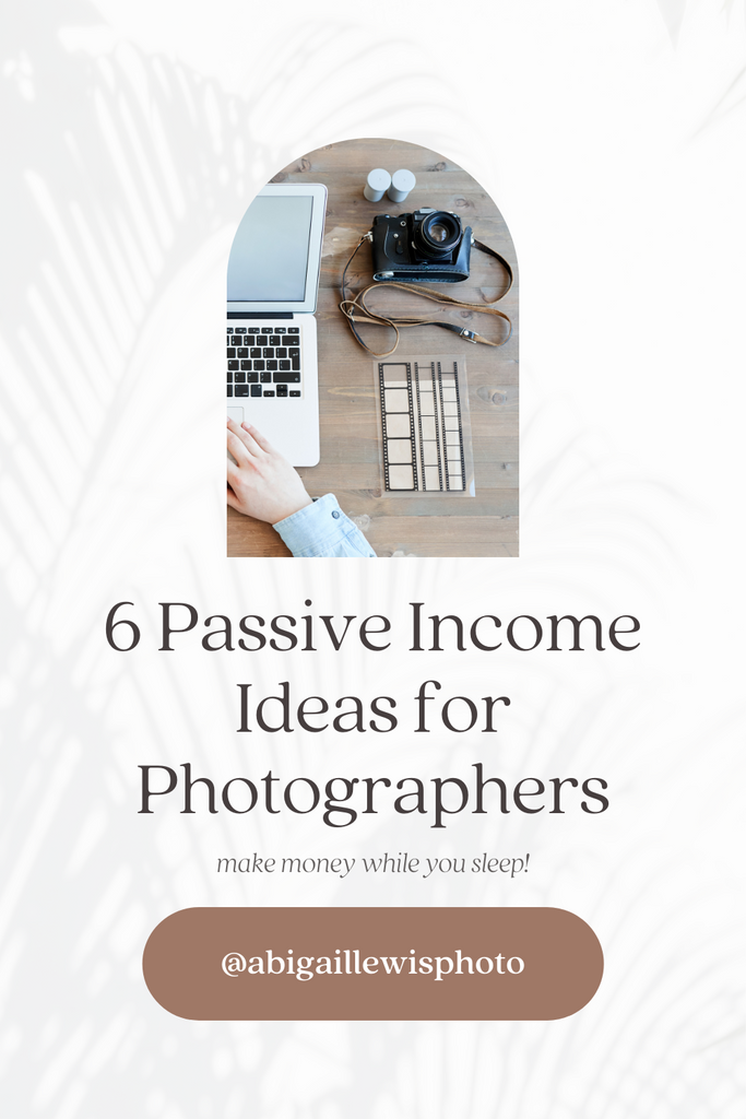 how to make passive income as a creative and wedding photographer