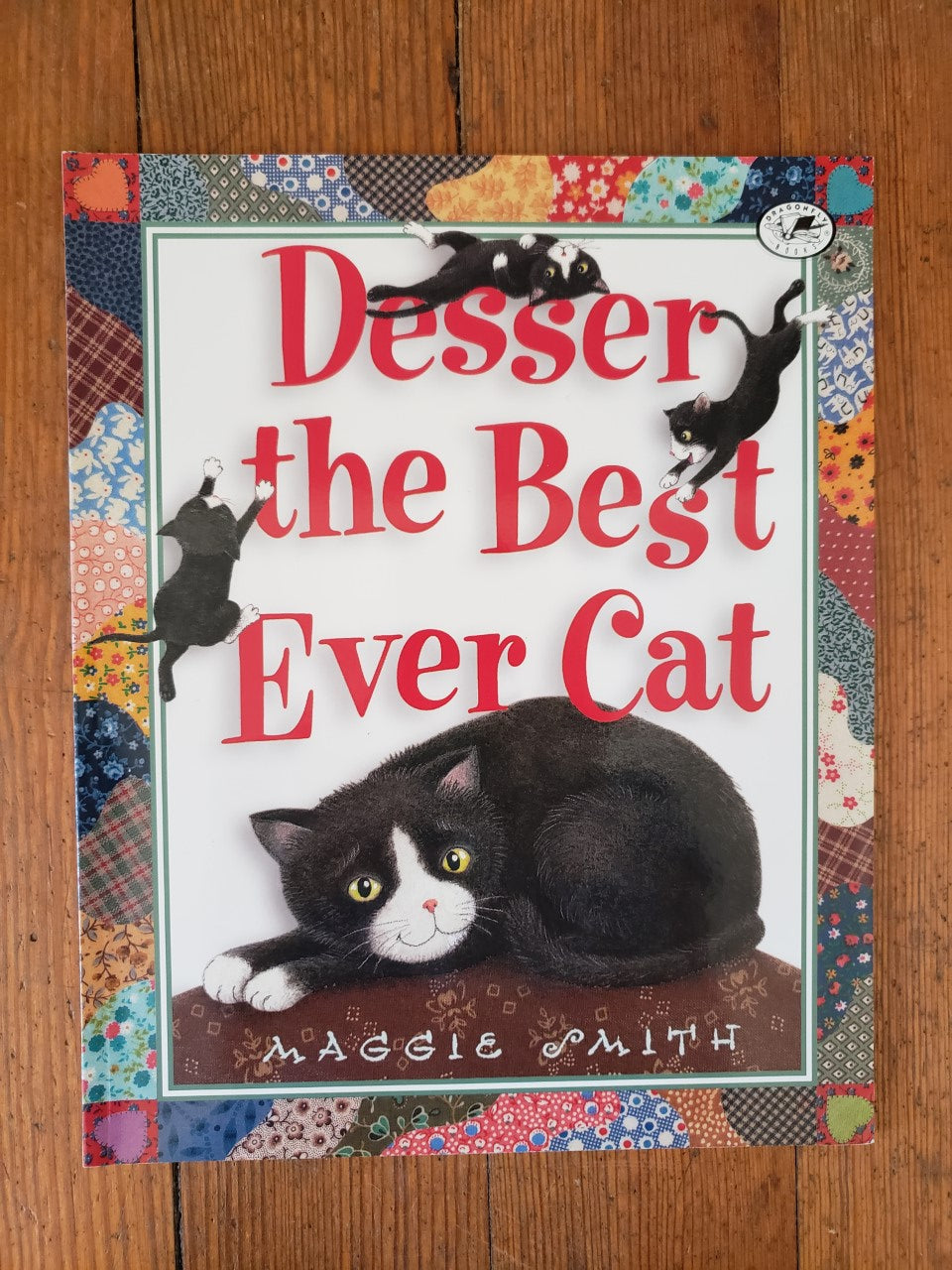 Desser the Best Ever Cat - By Maggie Smith - Hardback