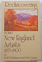 Rediscovering some New England Artists 1875-1900