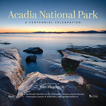 Load image into Gallery viewer, Acadia National Park: A Centennial Celebration