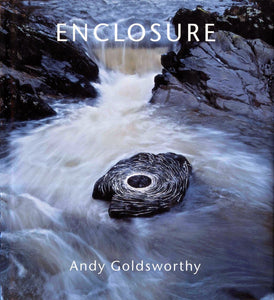 Andy Goldsworthy Book, Enclosure
