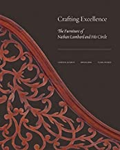 Crafting Excellence - The Furniture of Nathan Lumbard and His Circle