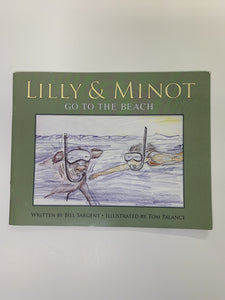 Lilly & Minot Series (Children's Books by Local Author)