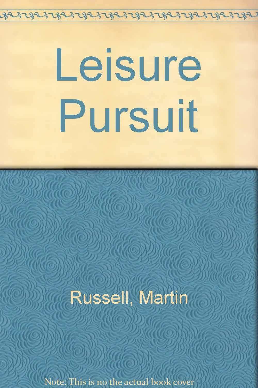 Leisure Pursuits