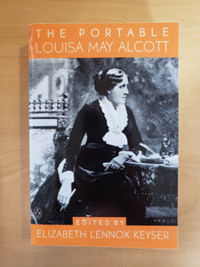 The Portable: Major Work by Louisa May Alcott