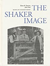The Shaker Image -  Including Town of Harvard Shakers - RARE BOOK