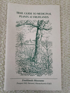 Trail Guide to Medicinal Plants at Fruitlands