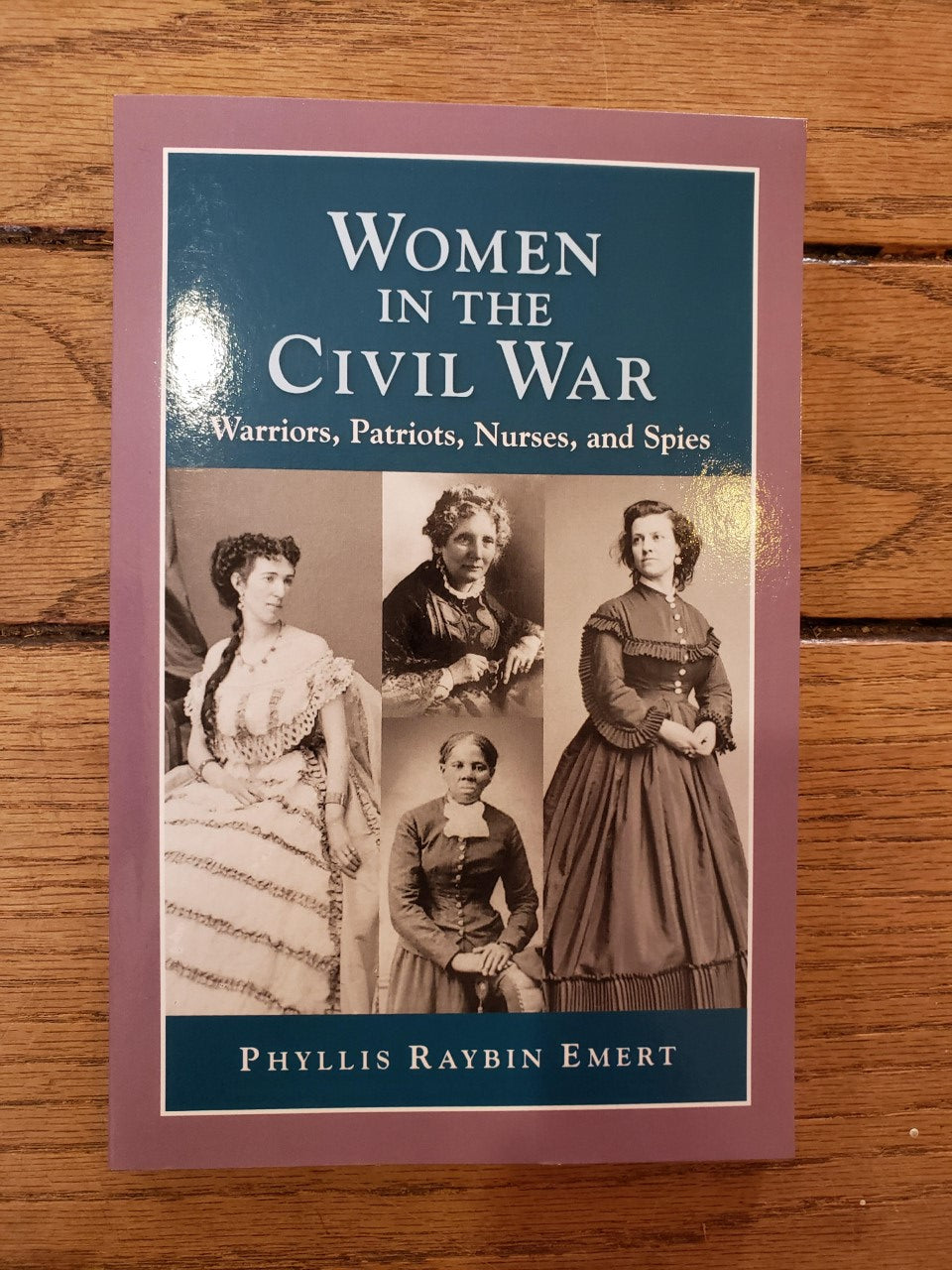 Women in the Civil War - Warriors, Patriots, Nurses, and Spies