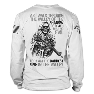 Baddest In The Valley Long Sleeve