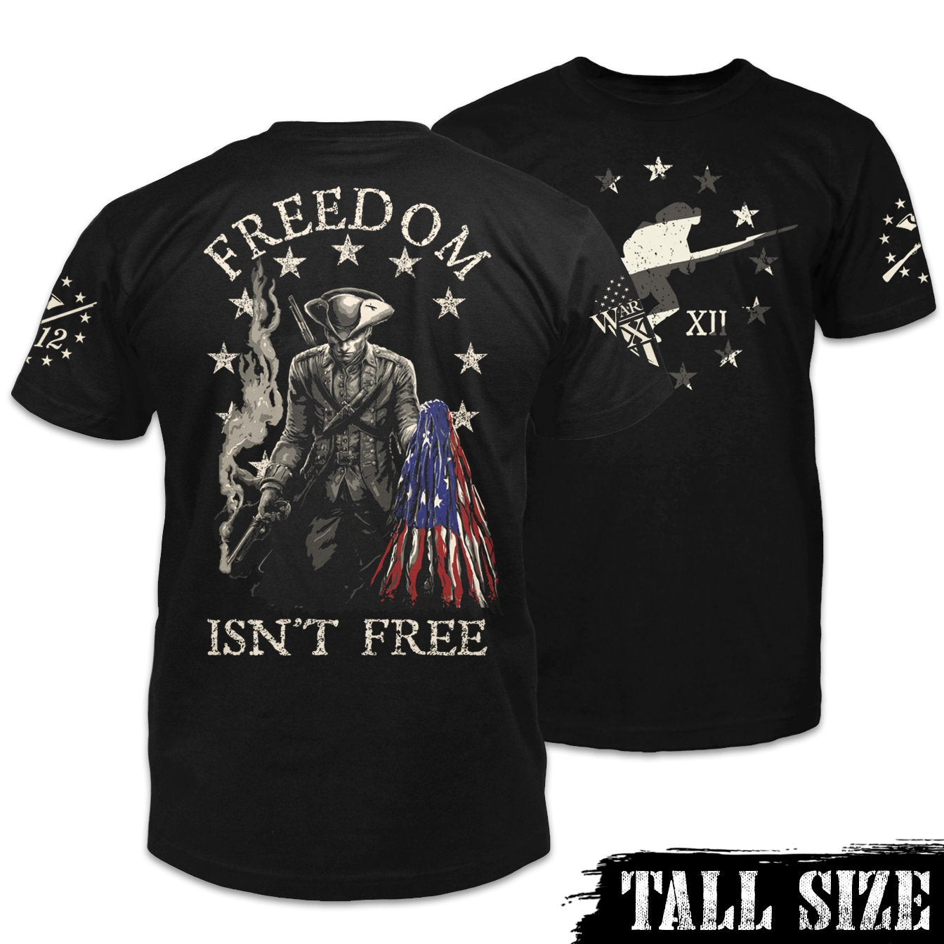 Freedom Isn't Free Tall Size