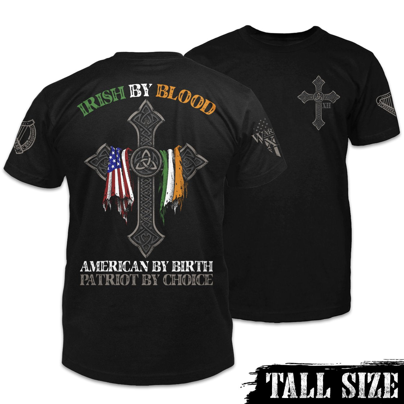 Irish By Blood Shirt Combo Tall Size