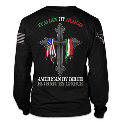 Italian By Blood Long Sleeve