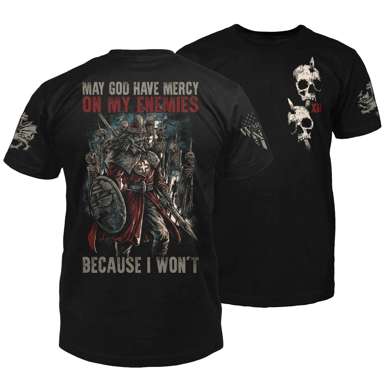 May God Have Mercy On My Enemies Shirt