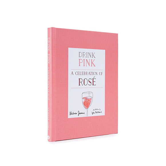 Drink Pink, a Celebration of Rosé by Vic