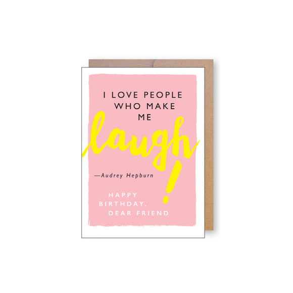 Laugh Quote Birthday Card