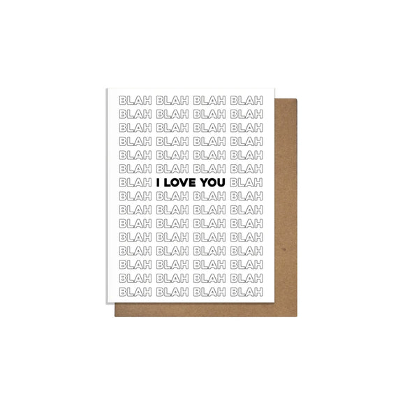 Blah Blah Blah Love Card