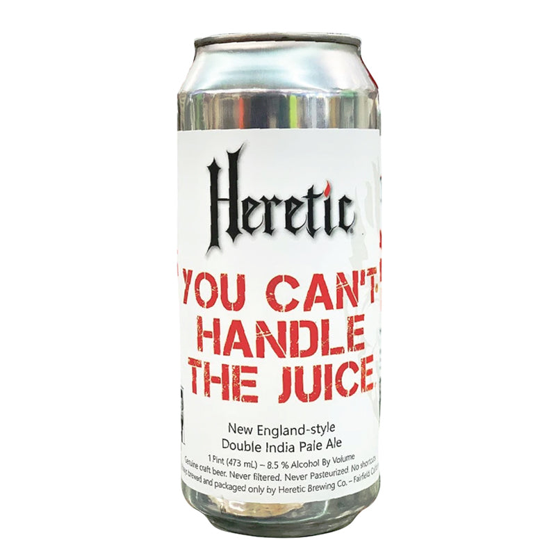 HERETIC You Can't Handle The Juice
