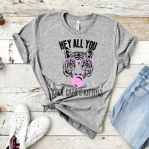 Hey All You Cool Cats and Kittens Tiger King T-shirts